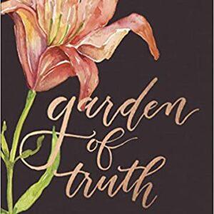 Garden of Truth Hardcover